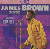James Brown | The Singles, Vol. 5: 1967-1969